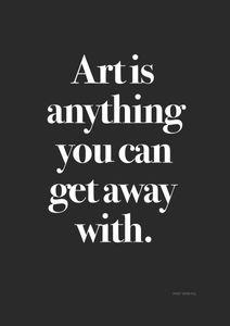Art Is  Affiches Affiches de citations