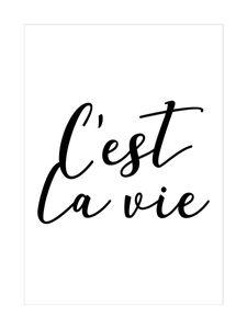 C'est La Vie  Prints Studio France