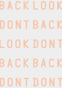 Don't Look Back  Posters Texttavlor