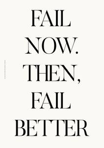 Fail Better  Posters Texttavlor