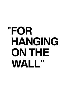 For Hanging On The Wall  Posters Texttavlor