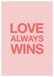 Love Win Win  Poster Typografie und Zitate