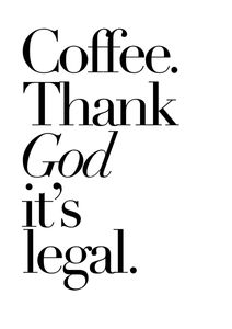 Thank God Its Legal  Prints Typography & Quotes
