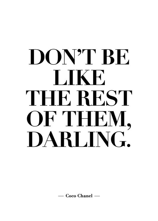 Don't Be Like The Rest Of Them