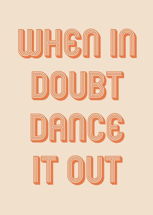 When In Doubt